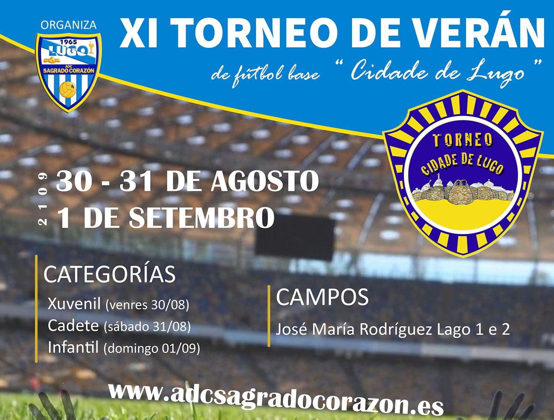 XI Torneo de Verán Cidade de Lugo: viernes 30 y sábado 31 de agosto y domingo 1 de septiembre