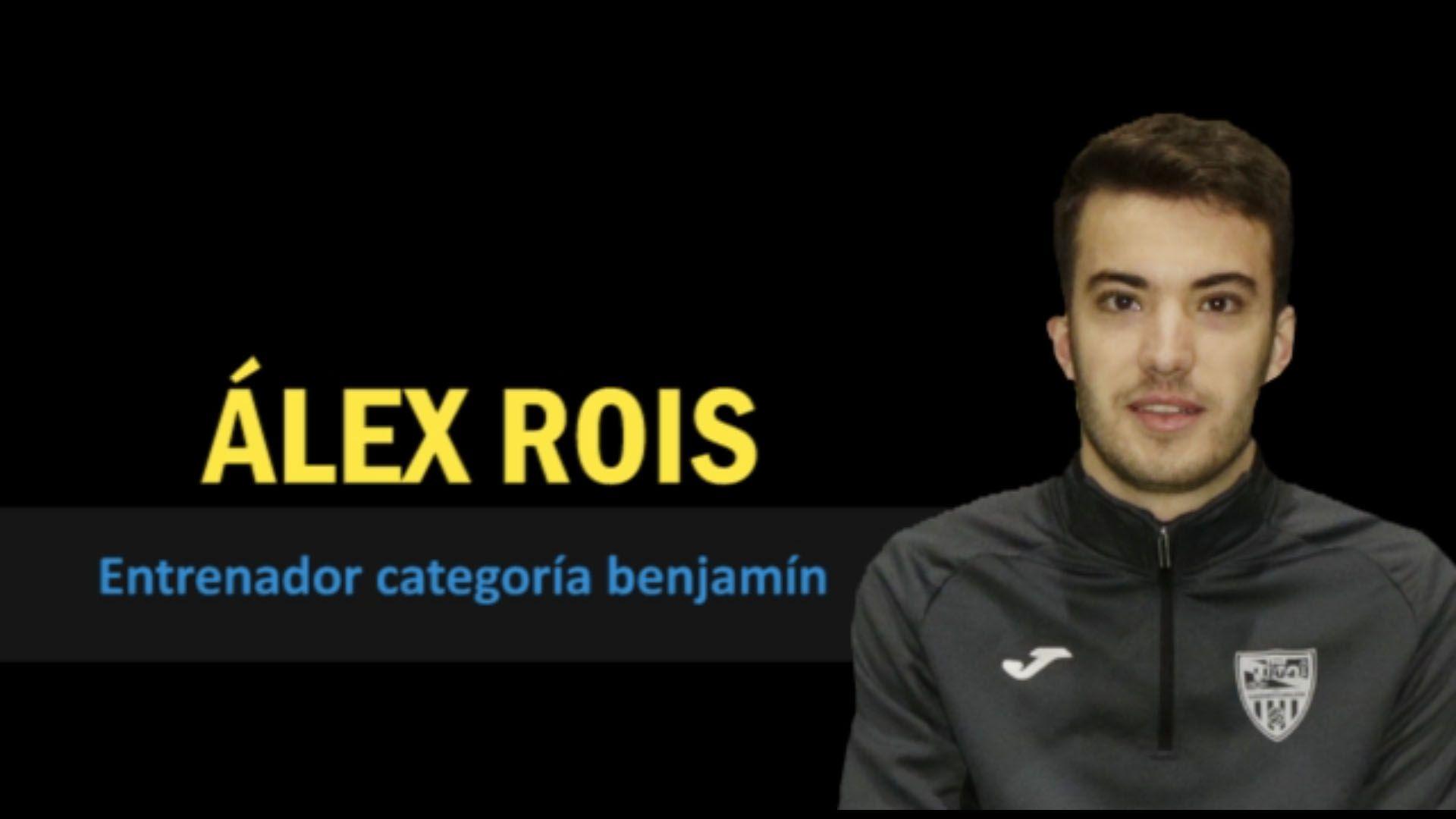 Conociendo a: ÁLEX ROIS